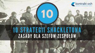 Poznaj 10 zasad Shackletona (infografika)